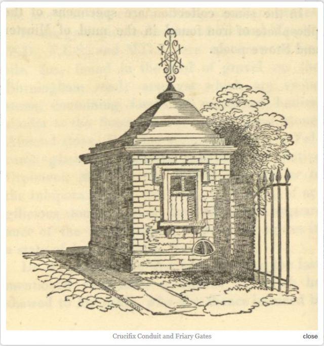 Crucifix Conduit and Friary Gates